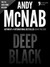 Deep Black: (Nick Stone Book 7) USA only