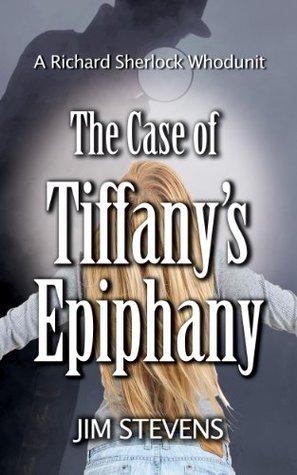 The Case of Tiffany's Epiphany (2013)