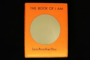 The Book Of I Am  by  IamAnotherYou