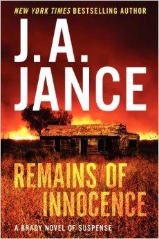 Remains of Innocence (Joanna Brady #16) by J.A. Jance