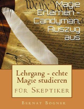 Magie Erlernen - Candyman, Auszug aus  by  Bernat Bogner