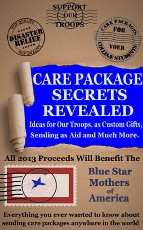 Care Packages - Secrets Revealed  by  Robin Countryman-Valk