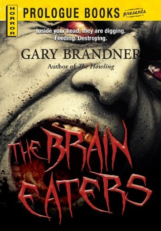 The Brain Eaters by Gary Brandner