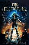 The Exemeus (The Exemeus, #1)