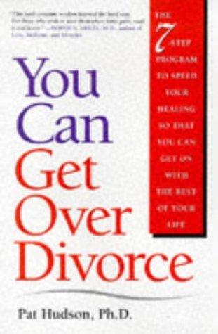 You Can Get Over Divorce Pat Hudson