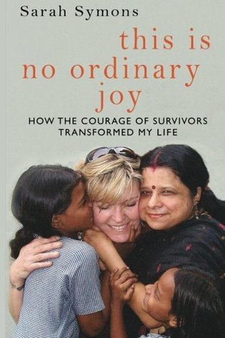 This is No Ordinary Joy by Sarah Symons