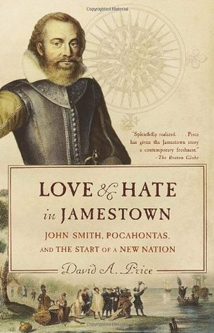 love and hate in jamestown summaries Love and hate in jamestown homework help questions according to love and hate in jamestown, why did john smith have so much difficulty working with.