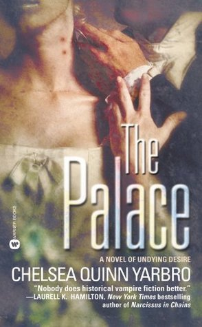 [Review] The Palace by Chelsea Quinn Yarbro