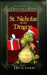 St. Nicholas and the Dragon (Dragon's Bard)