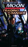 Trading in Danger (Vatta's War, #1)