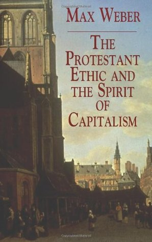 a literary analysis of the protestant ethic and the spirit of capitalism by weber F the protestant ethic and the spirit of capitalism was published in  word, and  weber's interpretation of it seems sometimes  of more than one interpretation.