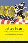 Bitter Fruit: The Story of the American Coup in Guatemala (Latin American Studies)