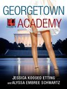 Georgetown Academy, Book Two