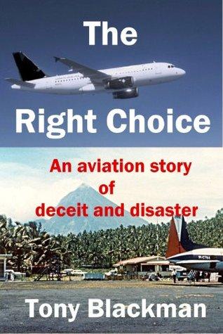 The Right Choice  by  Tony Blackman