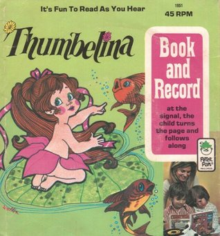 Thumbelina (Illustrated) (Peter Pan book and Recording) Hans Christian Andersen