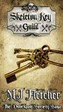 Skeleton Key Guild (The Doorknob Society, #5)