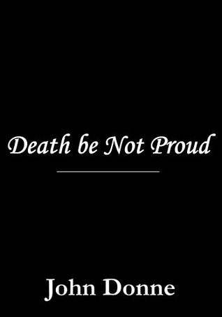 death be not proud notes