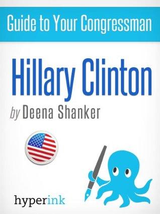 Hillary Clinton: 2012 Elections Deena Shanker