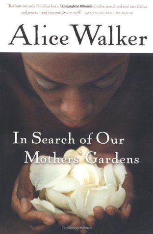 search mothers garden Dive deep into alice walker's in search of our mothers' gardens with extended analysis, commentary, and discussion.