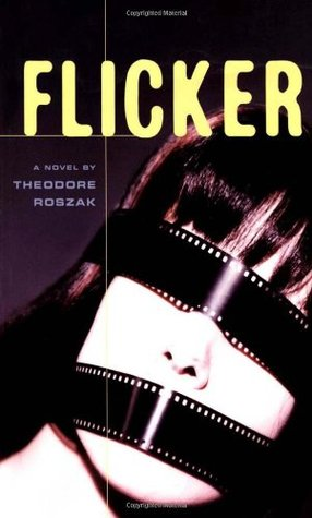 Flicker theodore roszak