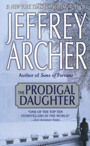 The Prodigal Daughter (Kane & Abel #2)  by Jeffrey Archer />