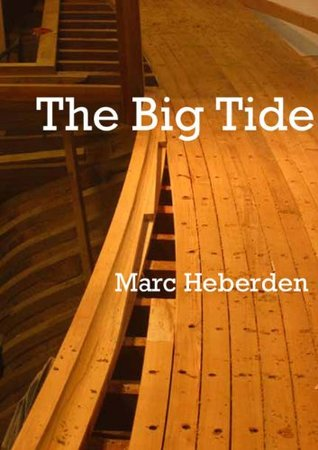 The Big Tide  by  Marc Heberden