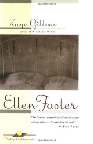 ellen foster book report Immediately download the ellen foster summary, chapter-by-chapter analysis, book notes, essays, quotes, character descriptions, lesson plans, and more - everything you need for studying or teaching ellen foster.
