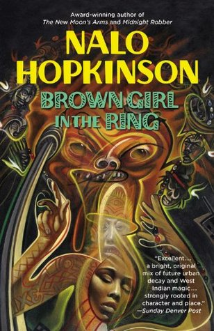 Nalo Hopkinson Brown Girl In The Ring Quotes