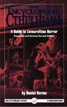 The Encyclopedia Cthulhiana: A Guide to Lovecraftian Horror