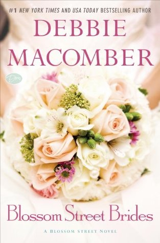 Book Review: Debbie Macomber's Blossom Street Brides