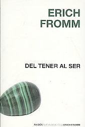 Del Tener Al Ser  by  Erich Fromm