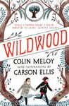 Wildwood: The Wildwood Chronicles, Book I (Wildwood Trilogy)