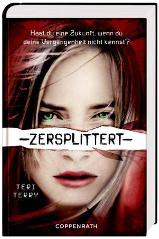 Zersplittert (Slated, #2)