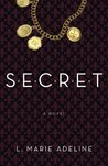 SECRET: A Novel