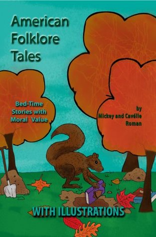 American Folklore Tales (30 Traditional Children Stories) Mickey Roman