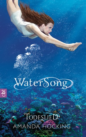 Todeslied (Watersong, #3)