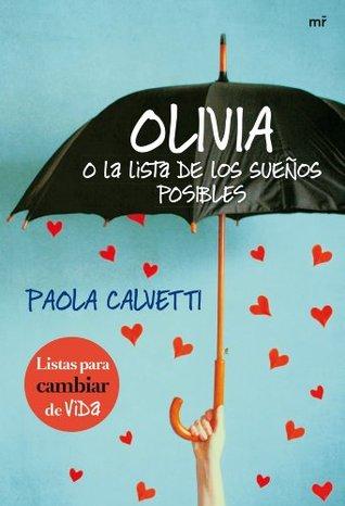 Olivia o la lista de los sueños posibles (Spanish Edition)
