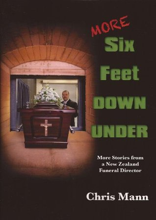MORE Six Feet DOWN UNDER  by  Chris Mann