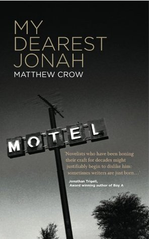 My Dearest Jonah  by  Matthew Crow