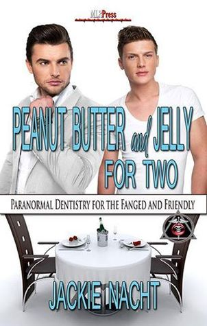 Series Review: Paranormal Dentistry for the Fanged and Friendly books 1-3 by Jackie Nacht