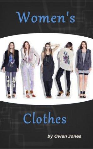 Womens Clothes  by  Owen  Jones