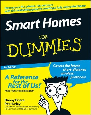 Smart Homes For Dummies® Danny Briere