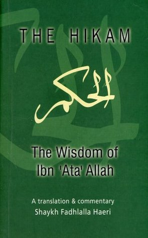 The Hikam - The Wisdom of Ibn 'Ata 'Allah