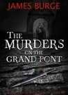 The Murders on the Grand Pont