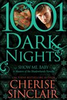 Show Me, Baby: 1001 Dark Nights (Masters of the Shadowlands, #9)