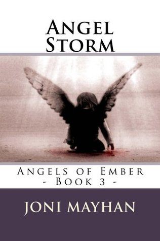 Angel Storm  by  Joni Mayhan