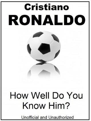 The Cristiano Ronaldo Quiz Book  by  Tom James