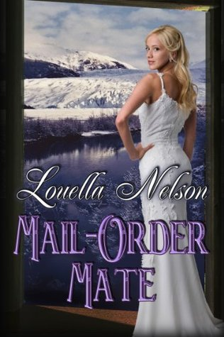 Mail-Order Mate Louella Nelson