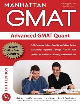 Advanced GMAT Quant  by  Manhattan GMAT Prep
