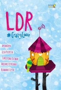 #CrazyLove: LDR